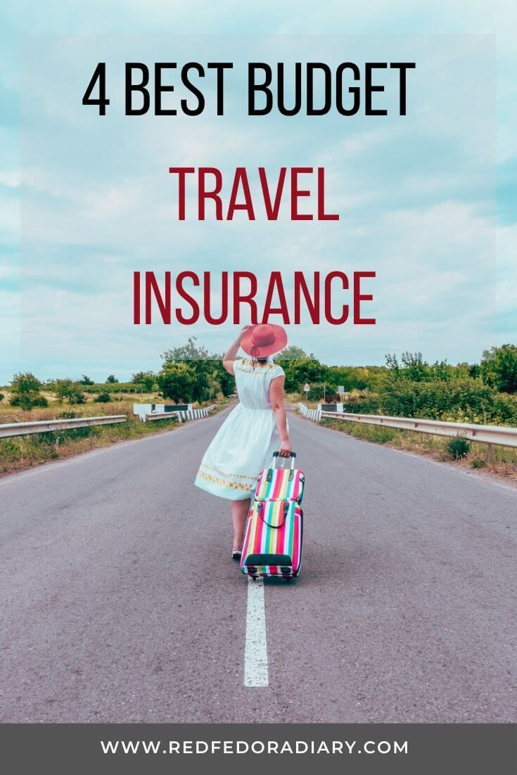 4 Budget Travel Insurance Why You Need Them In 2020 Travel