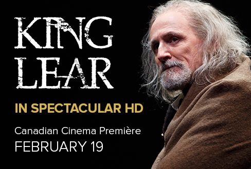 Experience our moving production of King Lear in spectacular HD starting February 19! #InCinemas #Shakespeare #Classic #BookNow
