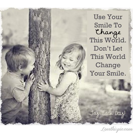 How to Use your smile to change the world