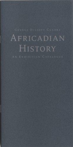 Africadian History by George Elliott Clarke http://www.amazon.ca/dp/1894031520/ref=cm_sw_r_pi_dp_iWr7vb0SVK767