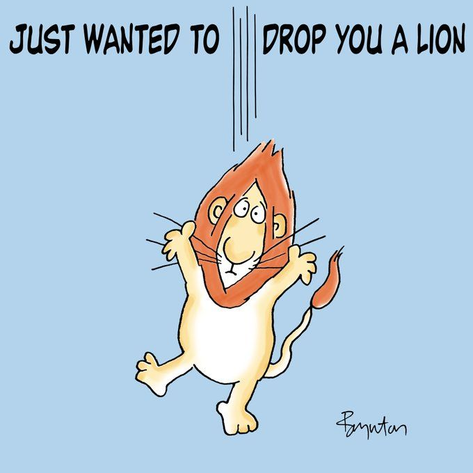Just wanted to drop you a lion, to tell you that April 12th is Walk On the Wild Side Day. Grrrrrrrrr.