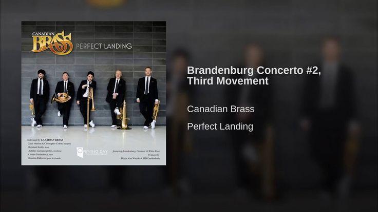 Canadian Brass plays Brandenburg Concerto #2 - III. Allegro Assai - JS Bach