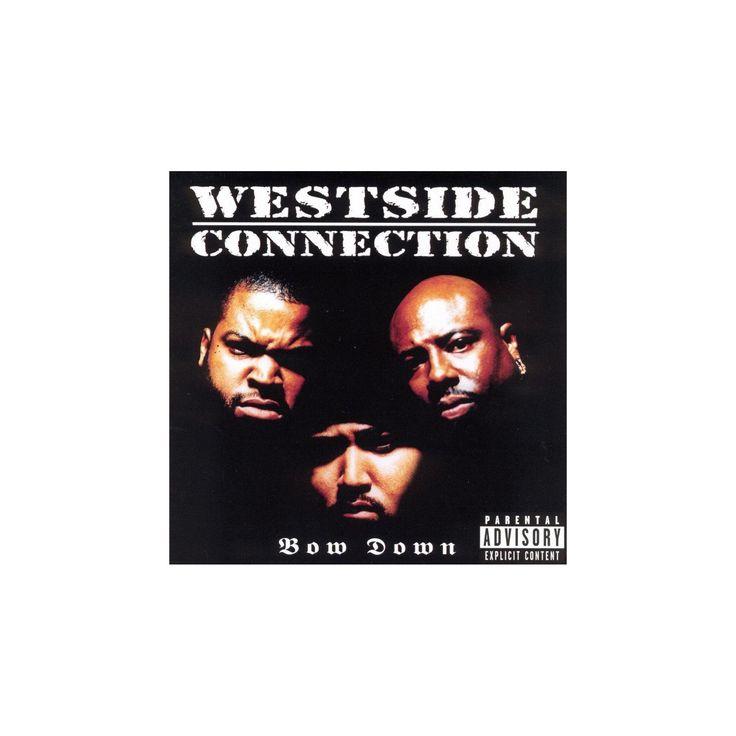 Westside connection - Bow down [Explicit Lyrics] (CD)