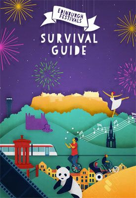Edinburgh Festivals Survival Guide  http://www.visitscotland.com/see-do/events/edinburgh-festivals-survival-guide/?utm_source=twitter_consumer&utm_medium=ebook&utm_content=SURVIVAL.GUIDE&utm_campaign=content_marketing