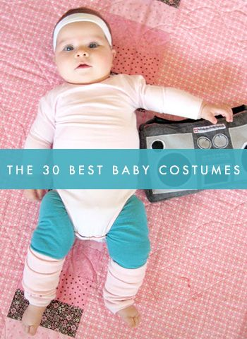 Sooo need to check out this site! Amazing! The 30 Best Baby Costumes Ever