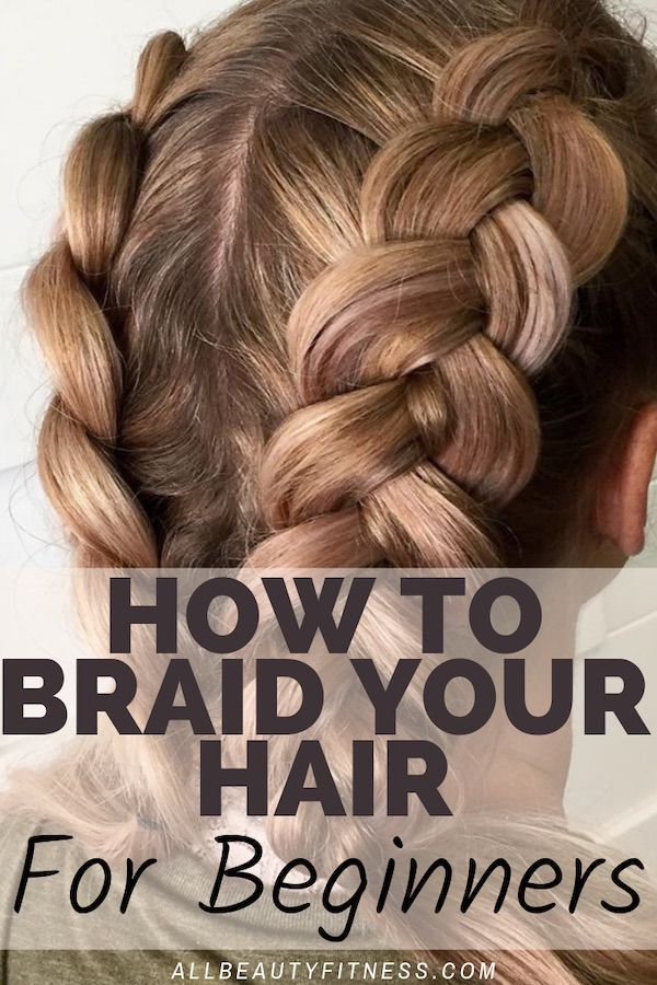 How To Braid Your Hair Even If You Are A Beginner In 2020 Thick Hair Styles Braiding Your Own Hair Long Hair Styles