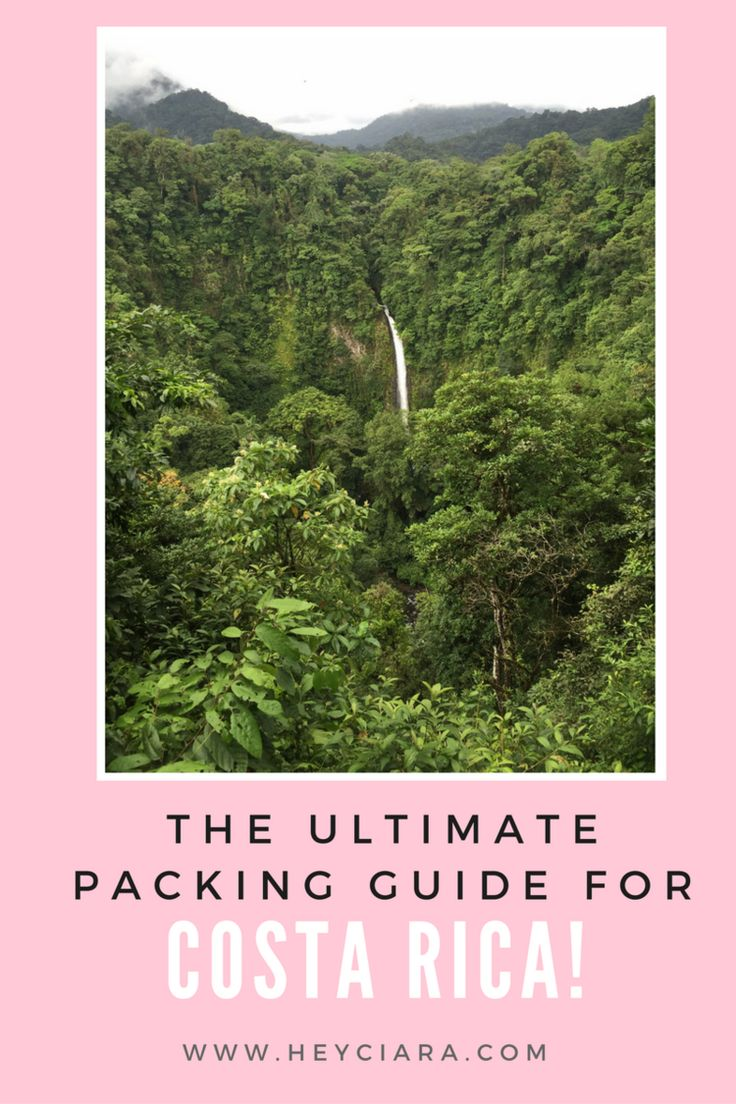 The Ultimate Packing List for Costa Rica+ Tips — Hey Ciara