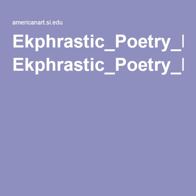 55 best ekphrastic poems images on pinterest poem poetry and language ekphrasticpoetrylessonpdf fandeluxe