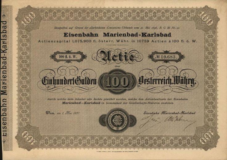 Eisenbahn Marienbad-Karlsbad (Železnice Mariánské Lázně-Karlovy Vary). Akcie na 100 Zlatých. Vídeň, 1897.