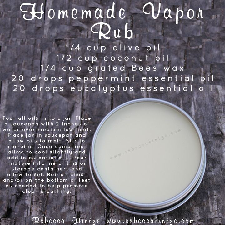 """""""Homemade Vapor Rub 1/4 cup olive oil 1/2 cup coconut oil 1/4 cup grated Bees wax 20 drops peppermint essential oil 20 drops eucalyptus essential oil Pour all oils in to a jar. Place a saucepan with 2 inches of water over medium low heat. Place jar in saucepan and allow oils to melt. Stir to combine. Once combined, allow to cool slightly and add in essential oils. Pour mixture into metal tins or storage containers and allow to set. Rub on chest and/or on the bottom of feet as needed to help…"""