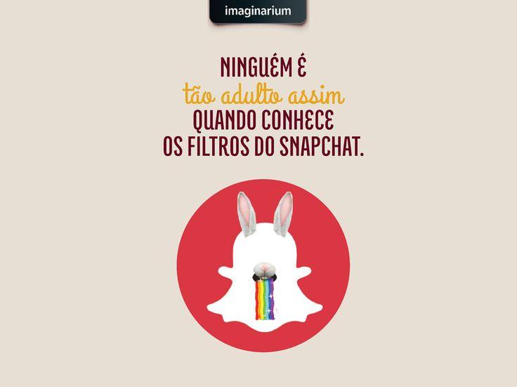 Não tem seriedade que resista às gracinhas da tecnologia, né?! Marca aqui aquela amizade viciada nos filtros divertidos do Snapchat, e já aproveita pra seguir as nossas gracinhas diárias lá: SigaImaginarium.