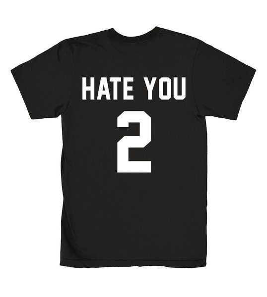 hate you 2 team t shirt
