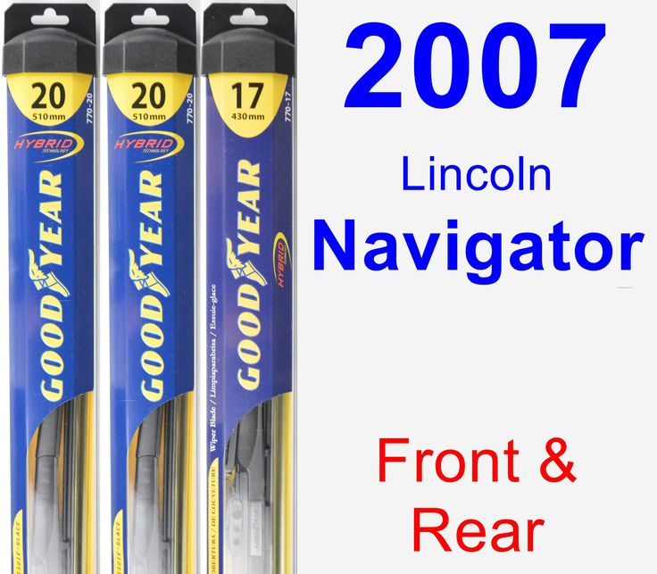 Front & Rear Wiper Blade Pack For 2007 Lincoln Navigator