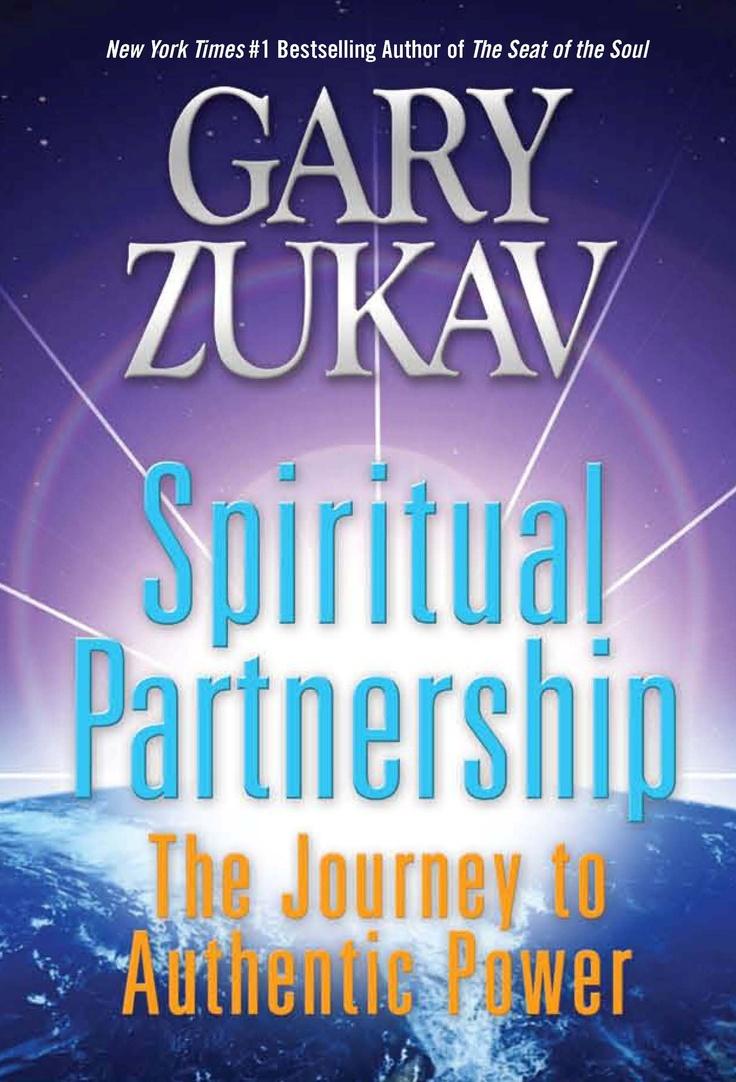 Gary Zukav- Spiritual Partnerships