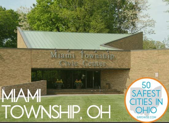 51 Best The 50 Safest Cities In Ohio By Safewise Images On
