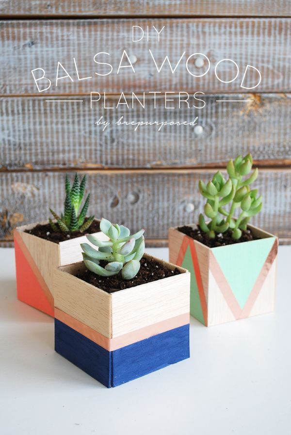 DIY Balsa Wood Planters - brepurposed