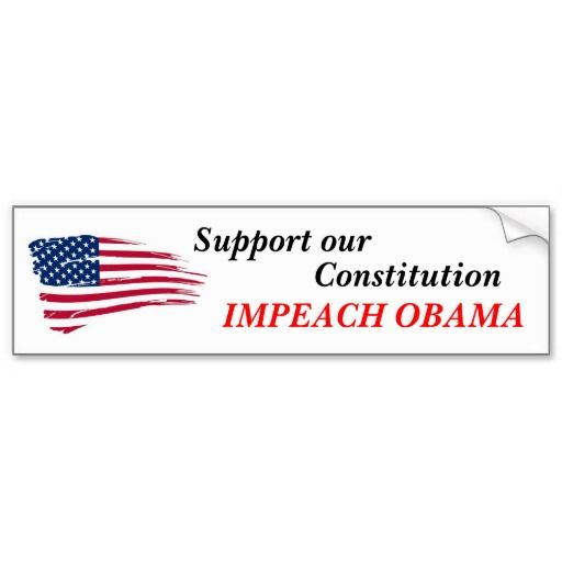 Support our constitution impeach obama bumper sticker