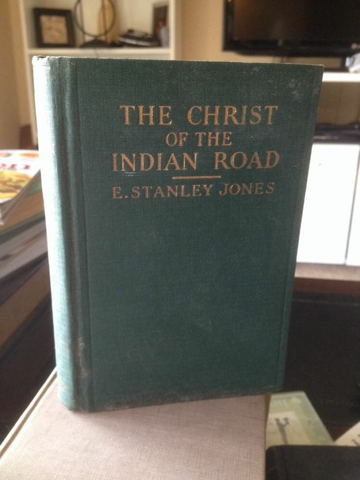 The Christ of the Indian Road E STANLEY JONES 1929 Christianity in INDIA Rare