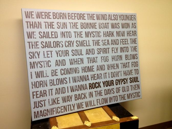 Music Lovers .. I wanna rock your gypsy soul ....  canvas lyrics wall art