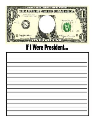 "This is a fun creative writing idea for President's Day. Have your students design their own bills with their pictures in the center. Then have them write about the topic ""If I Were President."" Your students finished dollar bills and creative writing assignments would make a unique Presidents' Day bulletin board display."