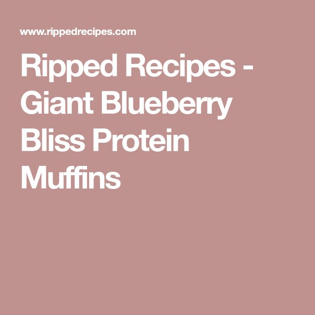 Ripped Recipes - Giant Blueberry Bliss Protein Muffins
