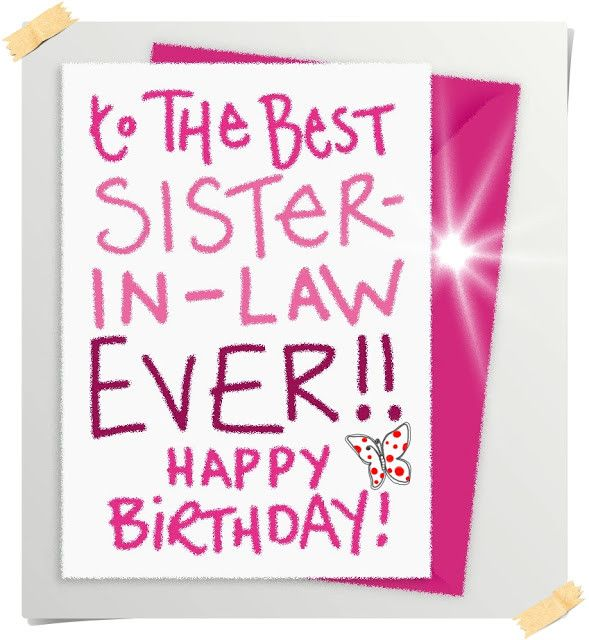 Happy Birthday Sister In Law Quotes Happy Birthday Sister Quotes Sister Birthday Quotes Happy Birthday Sister
