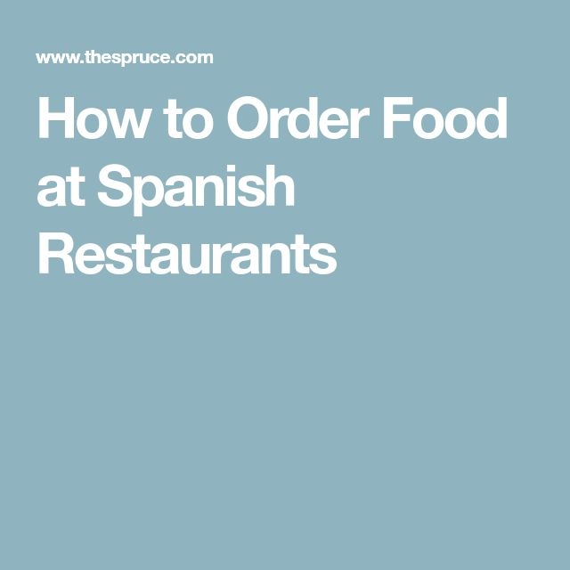 How to Order Food at Spanish Restaurants