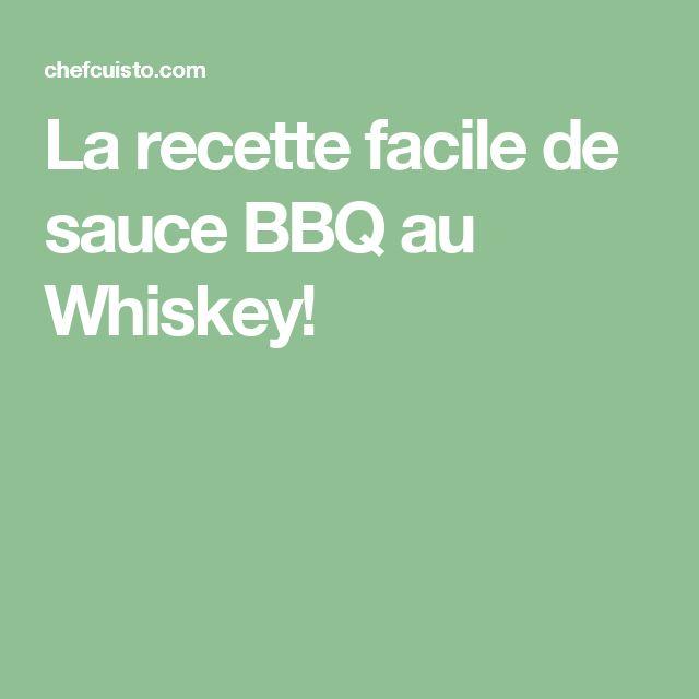 La recette facile de sauce BBQ au Whiskey!