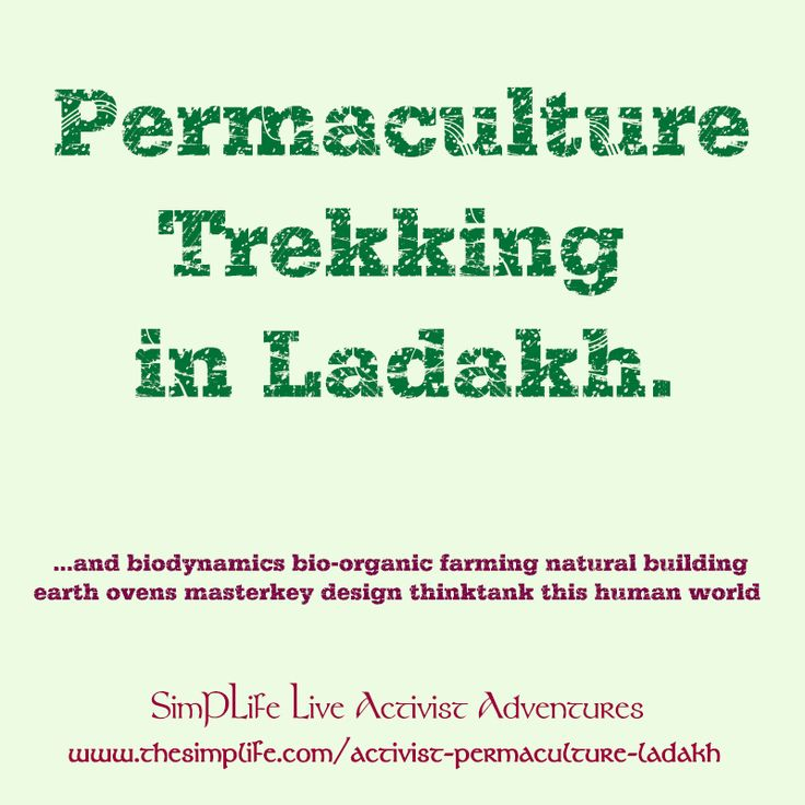 29 best ladakh permaculture trekking images on pinterest for Certified professional building designer