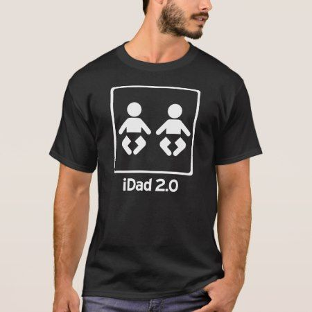 iDad / iDaddy 2.0 new dad of TWINS T-Shirt - click to get yours right now!
