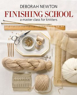 Ravelry: Finishing School: A Master Class for Knitters