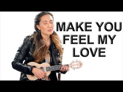 Make You Feel My Love Bob Dylan Adele Ukulele Fingerpicking