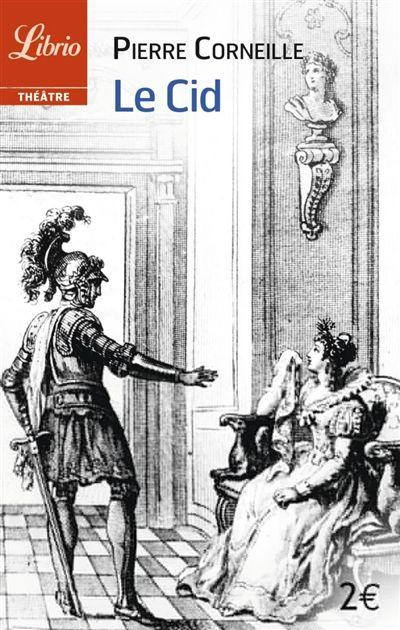 Le Cid, Pierre Corneille, 2€ ❤❤