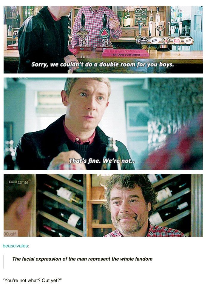 you're not what? out yet? ps i dont ship johnlock, i ship sherlolly but hahahahah