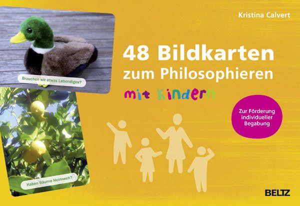 48 Bildkarten zum Philosophieren mit Kindern - Zur Förderung individueller Begabungen - Mit 48-seitigem Booklet - Kristina Calvert |BELTZ