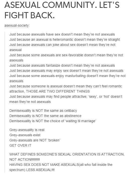 Asexual describes someone who has a lack of sexual attraction or doesn't feels a need to have sex. If you enjoy sex or feel sexual attracted to someone you're not asexual.