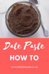 Date Paste How To -  Registered Dietitian www.kellyfrancis.co.za