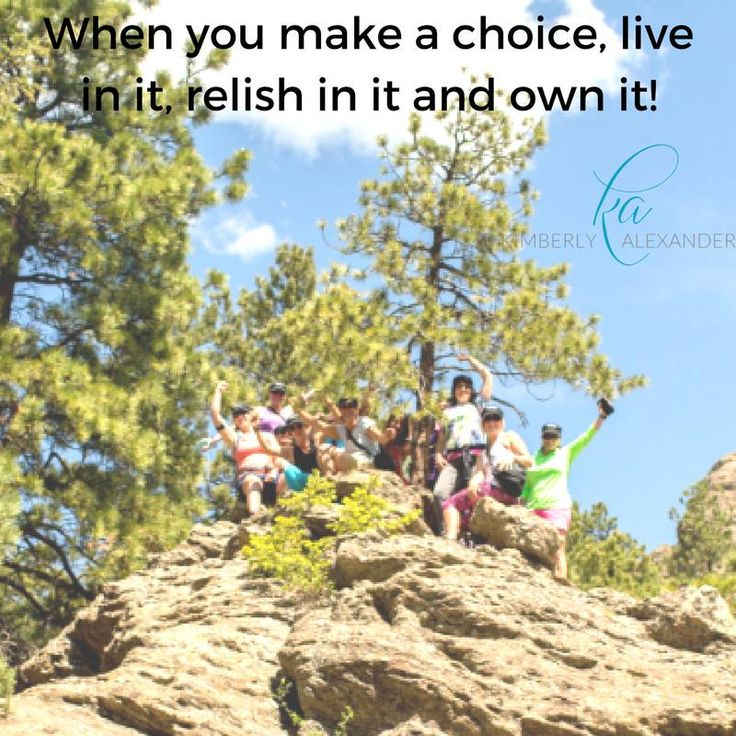 When you make a choice, live in it, relish in it and own it! You will not believe how empowered you will feel by owning your choices. #AllIn