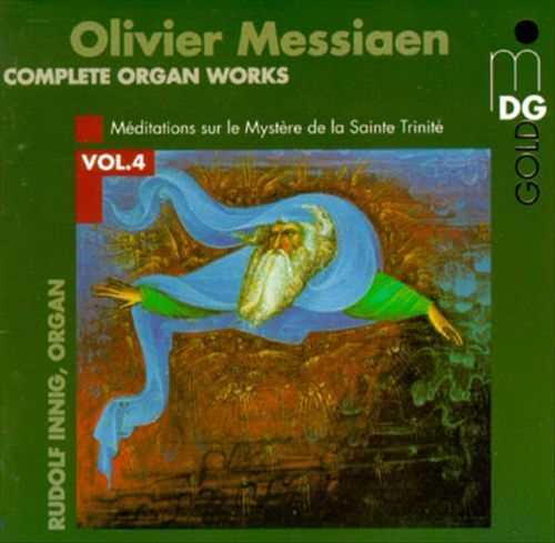 Olivier Messiaen: Complete Organ Works, Vol. 4 [CD]