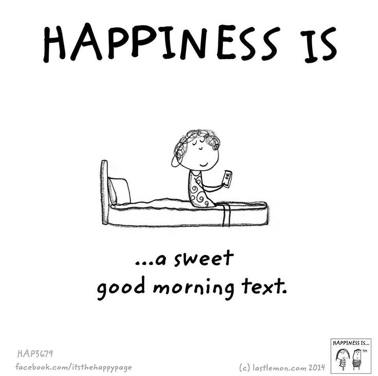 Happiness is a sweet good morning text                                                                                                                                                      More