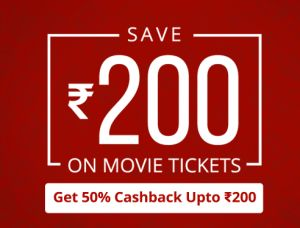 Paytm  Get 50% cashback upto Rs.200 on booking Movie tickets