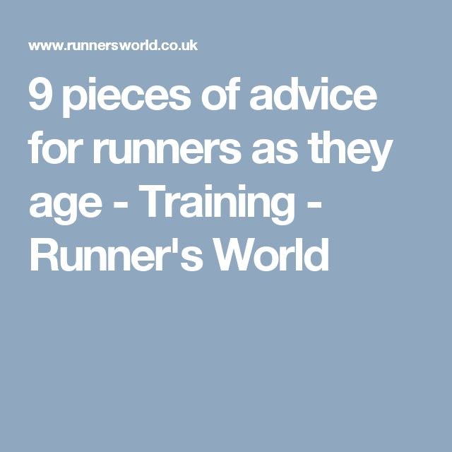 9 pieces of advice for runners as they age - Training - Runner's World