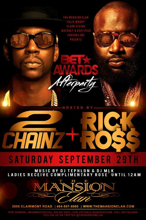 ATL - 2 Chainz & Rick Ross Host BET Awards After Party @ Mansion Elan 9/29  September 29, 2012 at 10pm to September 30, 2012 at 3am – The Mansion Elan  Organized by   Type: bet, awards