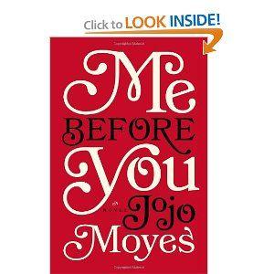 Me Before You: Jojo Moyes