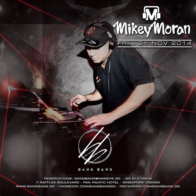 BANG BANG PRESENTS: MIKEY MORAN FRIDAY - 21 NOV 2014 - 10PM TILL LATE  DJ Mikey Moran, a true soul in the DJing networks of Jakarta, Indonesia, has been spinning for the last 10 years across domestic and international grounds. His electic sounds range from electronic tunes to RnB mashups.  Entry: $35 includes one drink  For table reservations email bangbang@massive.sg or call 8127 2808.