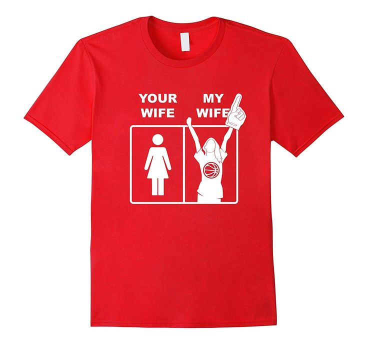 Funny Your Wife My Wife Shirt For Basketball Champs