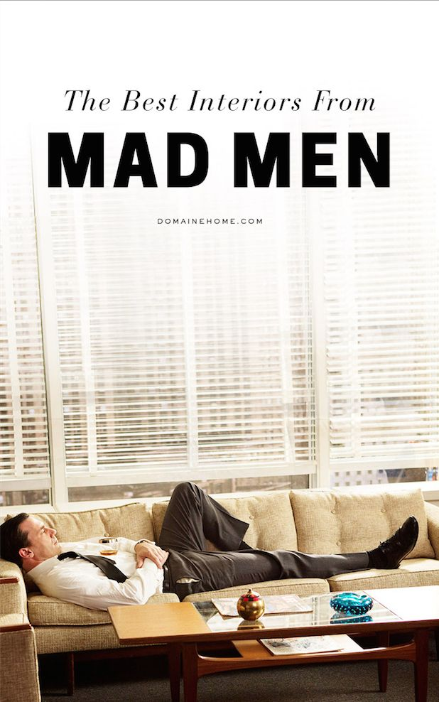 For some mid-century modern decorating inspiration: The Best Interiors from Mad Men http://www.mydomaine.com/mad-men-sets/
