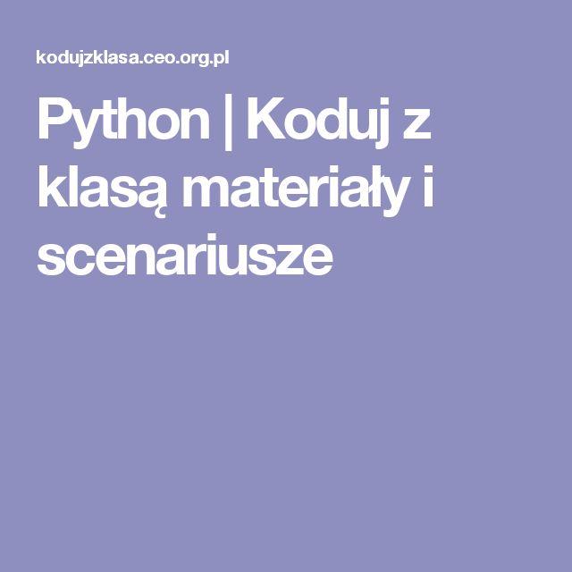 Python | Koduj z klasą  materiały i scenariusze
