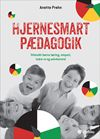 Hjernesmart pædagogik - stimuler børns læring, empati, indre ro og selvkontrol (inkl. hjemmeside)