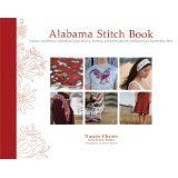 Alabama Stitch Book: Projects and Stories Celebrating Hand-Sewing, Quilting and Embroidery for Contemporary Sustainable Style (Hardcover)By Natalie Chanin